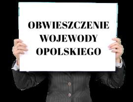 OBWIESZCZENIE WOJEWODY OPOLSKIEGO1.png